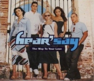 Hear'say The Way To Your Love Single